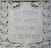"""Go Forth to Apply Wisdom in Service"" motto photo"
