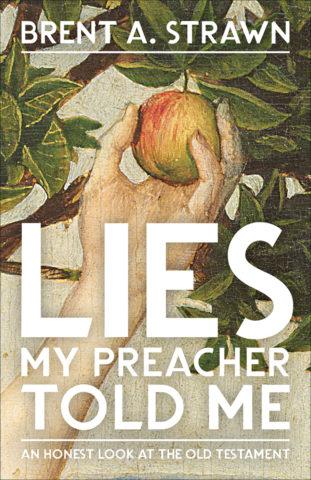 Lies My Preacher Told Me
