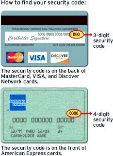 The security code is on the back of MasterCard, VISA, and Discover Network cards. The security code is on the front of American Express cards.